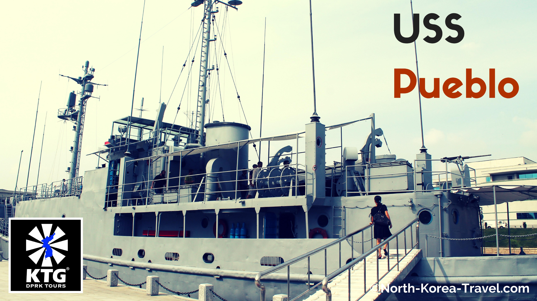 Naviero USS Pueblo en Pyongyang, Corea del Norte (RPDC). Foto tomada por KTG Tours