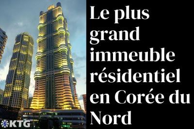Le plus grand immeuble résidentiel de Corée du Nord