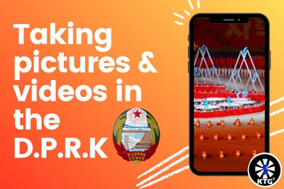 taking pictures and videos in North Korea