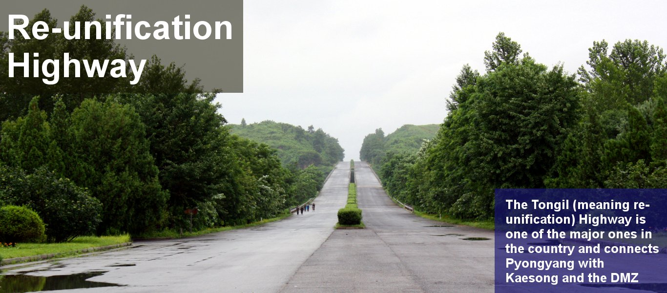 Re-unification road in North Korea going from Pyongyang to Kaesong